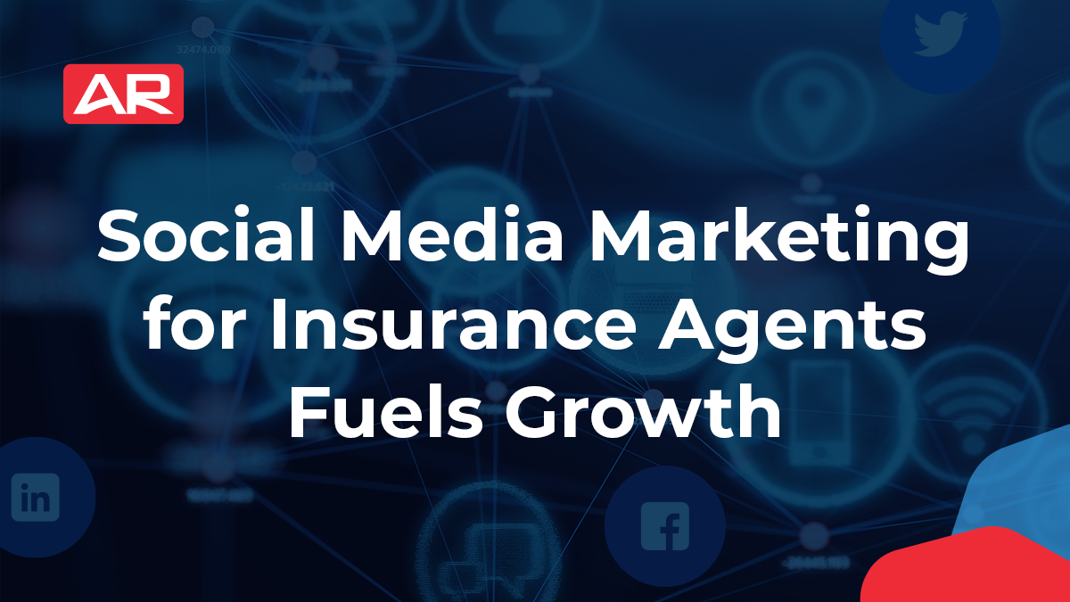 Social Media Marketing for Insurance Agents Fuels Growth blog article from Agency Revolution