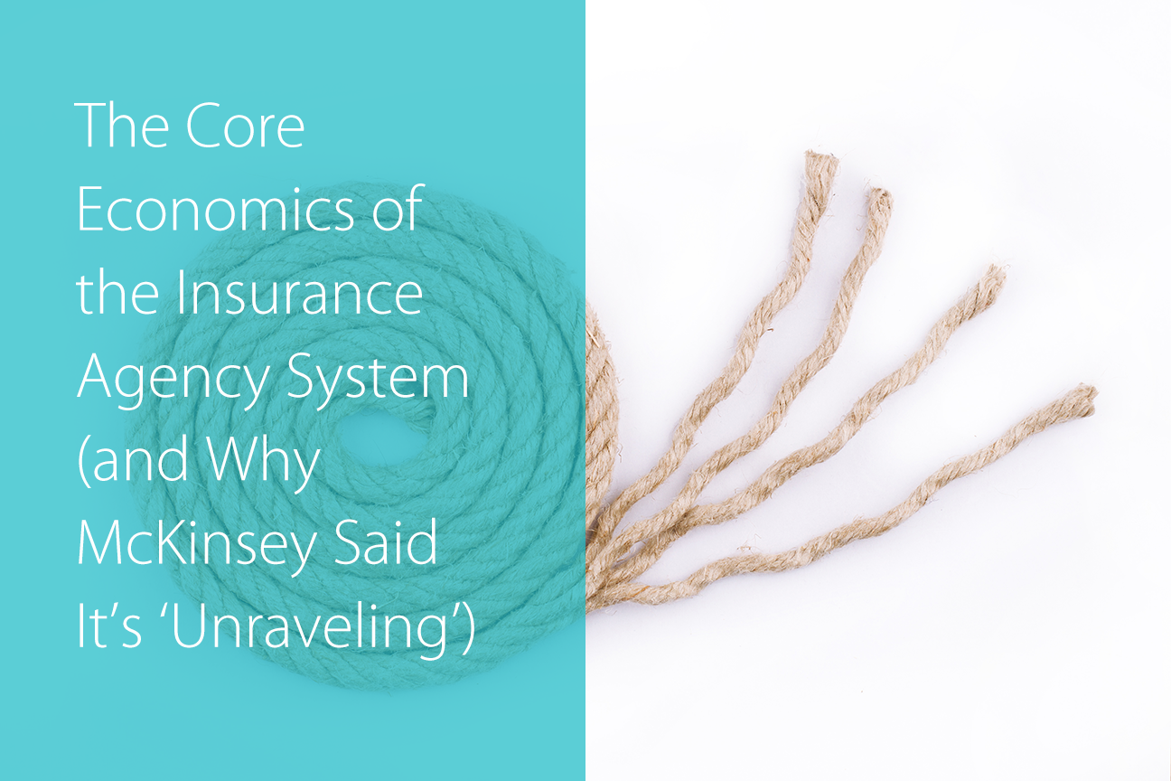 The Core Economics of the Agency System (And Why McKinsey Says It's Unraveling)