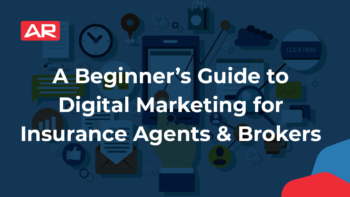 A Beginner's Guide to Digital Marketing for Insurance Agents & Brokers article from Agency Revolution