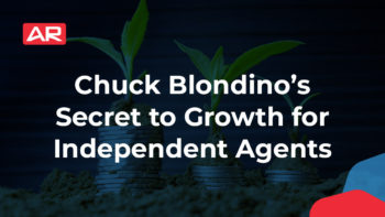 Chuck Blondino's Secret to Organic Growth for Independent Agents article on Agency Revolution