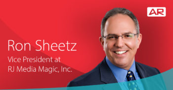 Ron Sheetz, Vice President at RJ Media Magic Inc. on the Connected Insurance Podcast presented by Agency Revolution