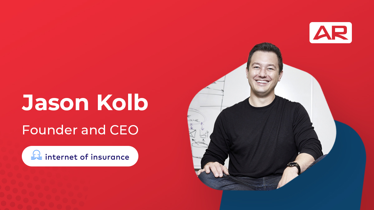 Jason Kolb, Founder & CEO, The Internet of Insurance on the Connected Insurance Podcast presented by Agency Revolution