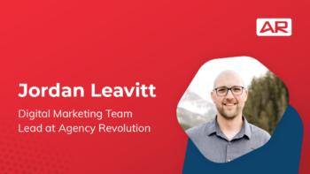 Jordan Leavitt, Digital Marketing Team Lead at Agency Revolution on the Connected Insurance Podcast